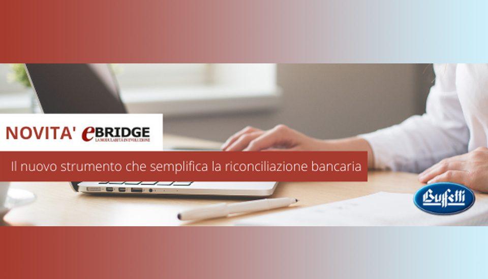 """Webinar live GRATUITO """"e Bridge – Riconciliazione Movimenti Bancari"""""""